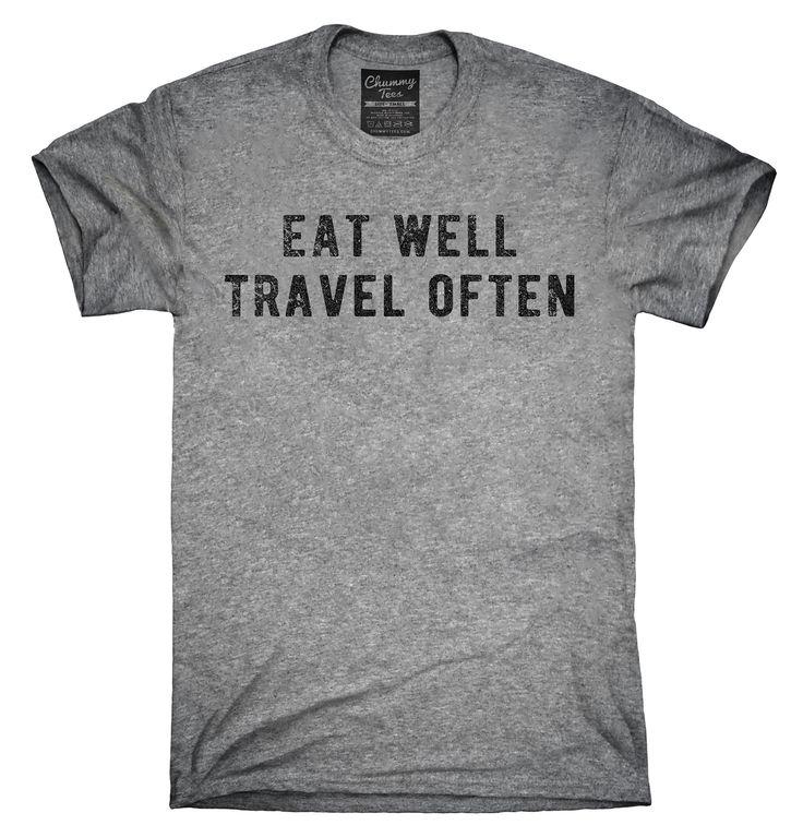 Eat Well Travel Often Shirt, Hoodies, Tanktops