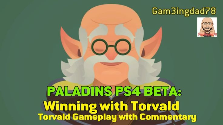 PALADINS PS4 BETA: WINNING WITH TORVALD (TORVALD GAMPLAY WITH COMMENTARY
