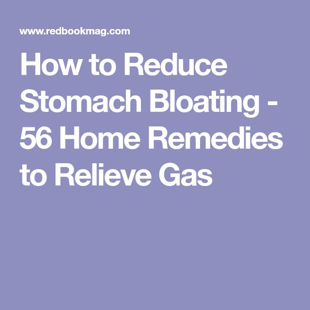 How to Reduce Stomach Bloating - 56 Home Remedies to Relieve Gas