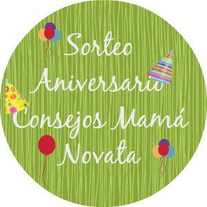 Consejos de Mamá Novata: Sorteo Aniversario del blog