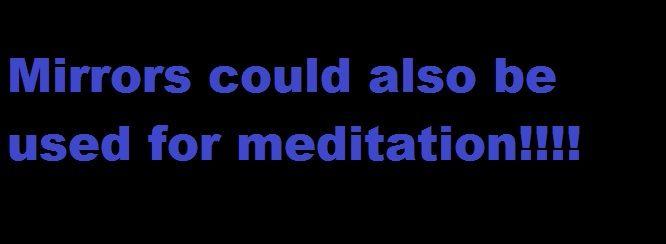 Mirror tratak or the mirror gazing meditation method