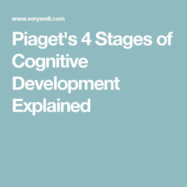 Piaget's 4 Stages of Cognitive Development Explained