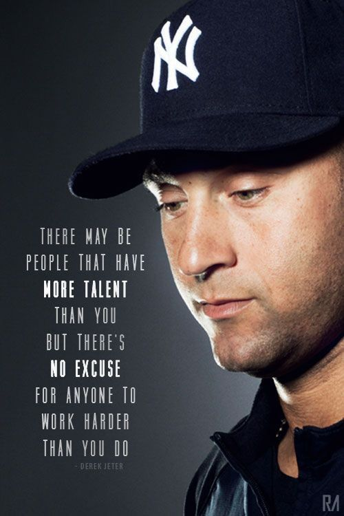 Quotes Of The Day 10 Pics Work QuotesQuotes MotivationGreat QuotesInspirational Baseball QuotesYankees BabyNew York YankeesDerek Jeter