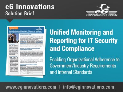 Unified Monitoring and Reporting for IT Security and Compliance. Enabling Organizational Adherence to Government/Industry Requirements and Internal Standards