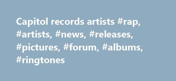 """Capitol records artists #rap, #artists, #news, #releases, #pictures, #forum, #albums, #ringtones http://fort-worth.remmont.com/capitol-records-artists-rap-artists-news-releases-pictures-forum-albums-ringtones/  # Capitol About Capitol Capitol Records is a major United States-based record label owned by EMI and located in Hollywood, California and New York City as part of Capitol Music Group. Capitol's parent EMI is one of the """"big four"""" music companies, the others being Universal Music, Sony…"""