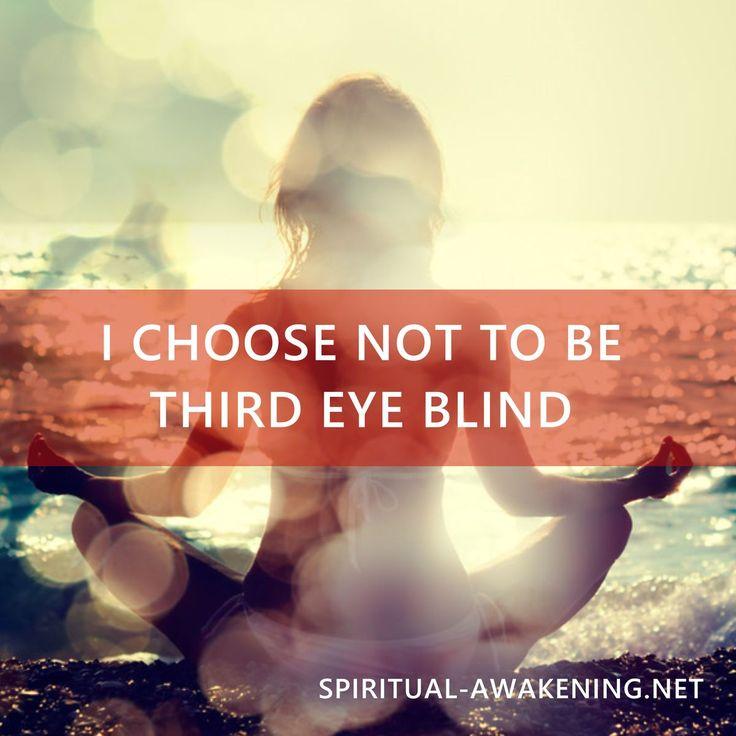 I choose not to be third eye blind. #spirituality