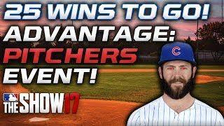 25 WINS TO GO! ADVANTAGE PITCHERS EVENT! 99 Jake Arrieta Grind! [MLB The Show 17 Diamond Dynasty]