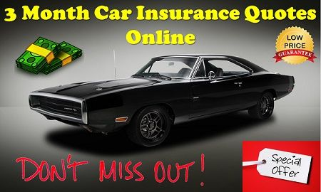 Cheap 3 Month Car Insurance Quotes with No Money Down Online