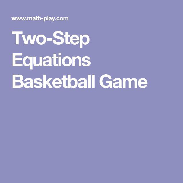 Two-Step Equations Basketball Game