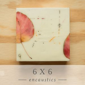 """6"""" x 6"""" Encaustics...hmmm...I used to preserved colored leaves by soaking them in glycerin...I wonder if the wax in encaustic would seal them and make an archival trap of the color."""