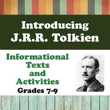 J.R.R. Tolkien, author of The Hobbit and The Lord of the Rings.Looking for informational text and/or a way to introduce students to The Hobbit or The Lord of the Rings?  This resource includes:--- two reading passages about the author of The Hobbit and The Lord of the Rings, J.R.R.