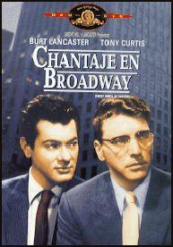 Chantaje en Broadway (1957) EEUU. Dir.: Alexander Mackendrick. Drama. Cine negro. Xornalismo – DVD CINE 1772