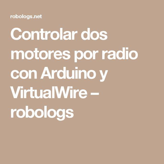 Controlar dos motores por radio con Arduino y VirtualWire – robologs