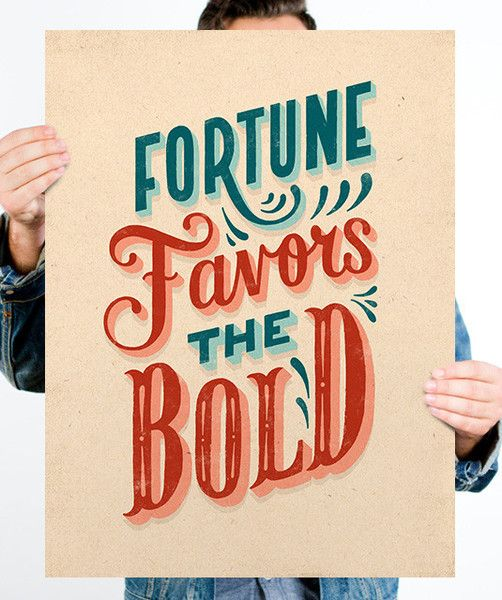 Fortune Favors the Bold print