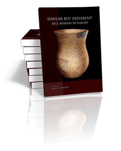 Similar but Different Bell Beakers in Europe Edited by Janusz Czebreszuk | 2014