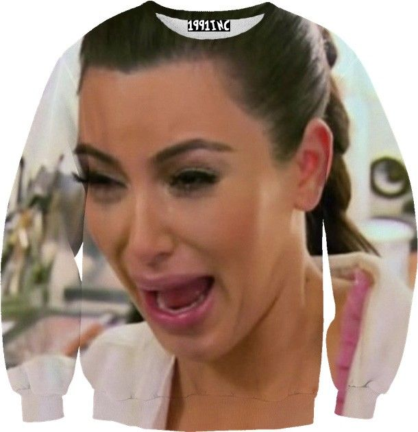 Kim Kardashian Crying Sweater - make a statement - I'd pair it with leather leggings and lots of statement pins -