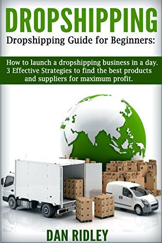Dropshipping: Dropshipping guide for beginners:How to lau...