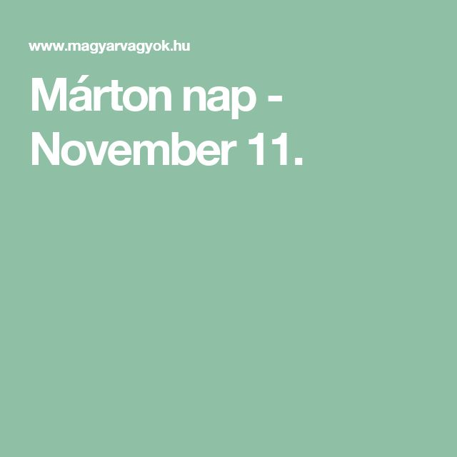Márton nap - November 11.