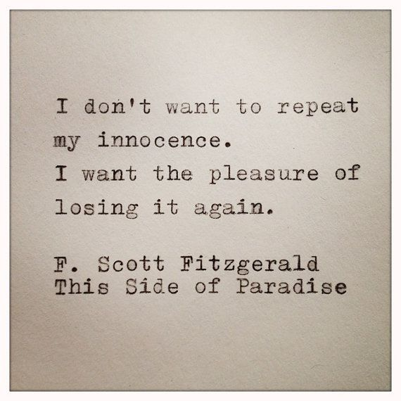 Hey, I found this really awesome Etsy listing at http://www.etsy.com/listing/128234249/fitzgerald-this-side-of-paradise-quote