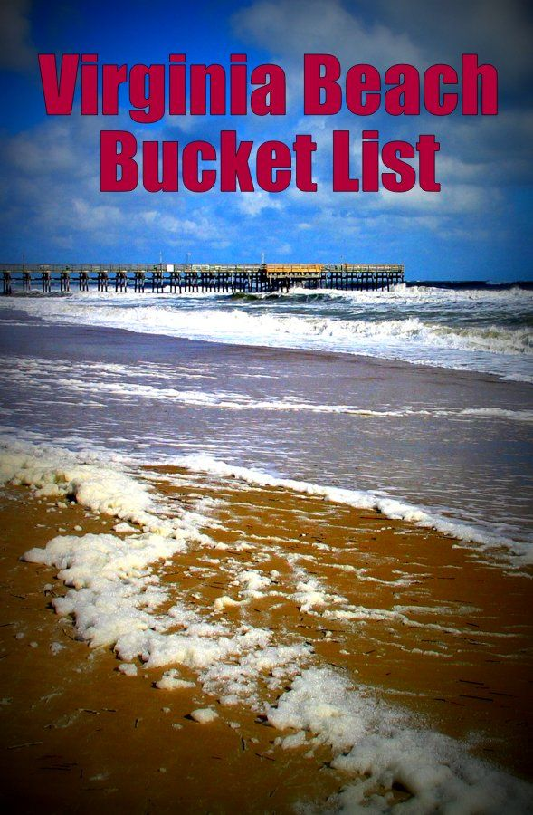 Virginia Beach  Bucket List – Top attractions and places to stay on your family  vacation