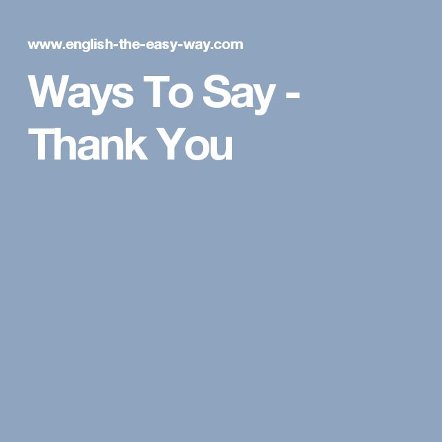 Ways To Say - Thank You