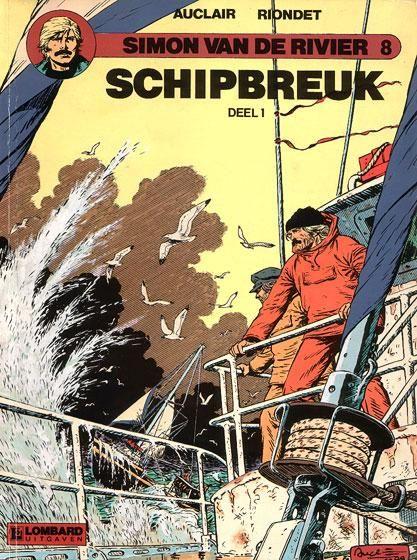 Simon van de rivier 8 Schipbreuk, Deel 1 - stripinfo.be