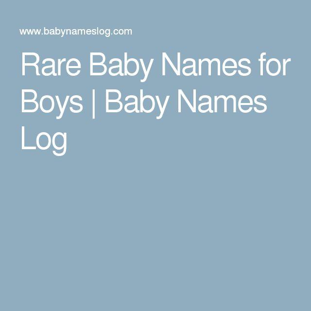 Rare Baby Names for Boys | Baby Names Log