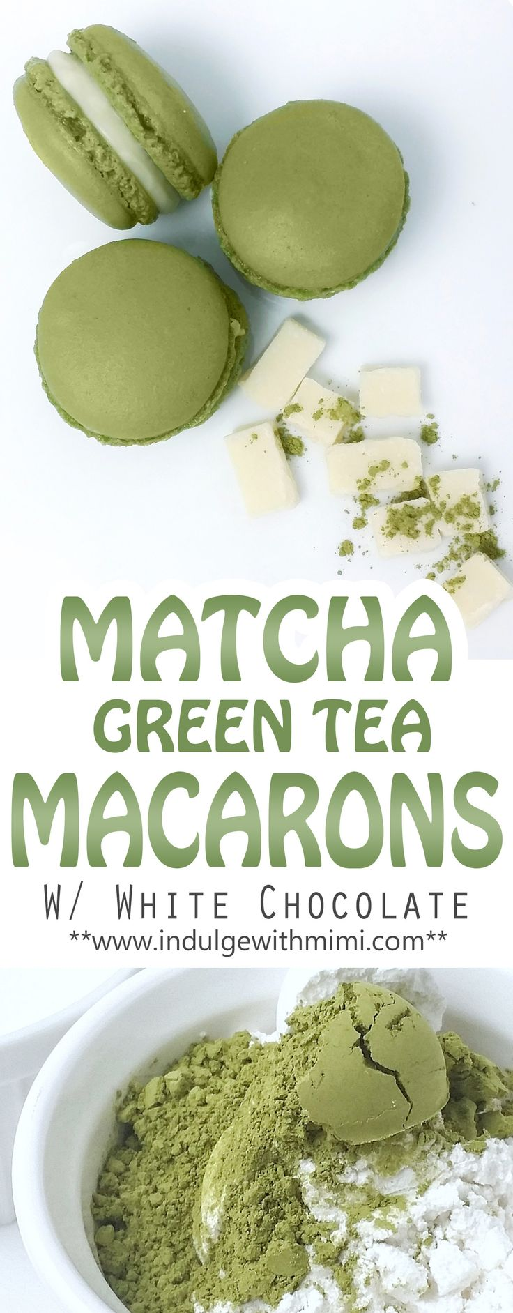 Recipe for Matcha Green Tea INFUSED Macaron Shells with White Chocolate (French Chocolate Desserts)