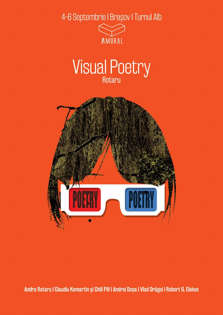 """Andra Rotaru. This is part of a series of A1 posters for an event called """"Amural"""", that happened in Brasov. It was an event that also contained the sub-event """"visual poetry"""", where cool young poets from Romania joined up and read their poems to an audience while a projector played all sorts of interesting animations."""