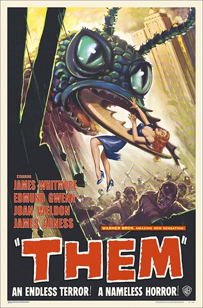 Them!, 1954. One of the best Sci-Fi films of the 1950's and Warner Brothers#1 Box Office hit of 1954. You want giant ants?  You get GIANT ANTS!