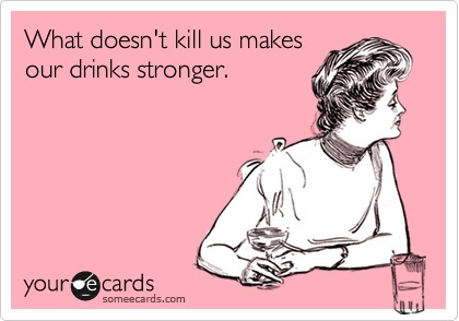 Bingo!!: Life Motto, Drinks Stronger, Ain T, Agre, Alcohol, Absolutely, My Life, Nursing Schools, Aint