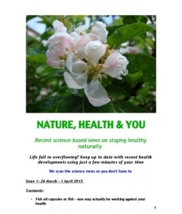 NATURE, HEALTH & YOU  Recent science-based news on staying healthy  naturally
