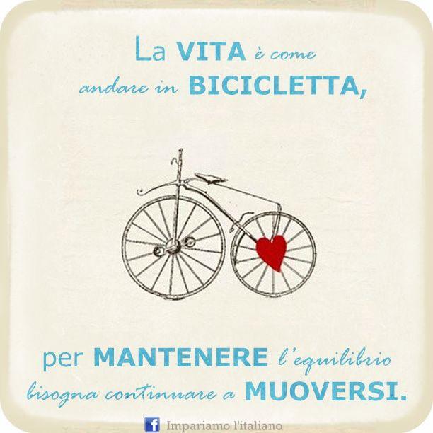 La vita è come andare in bicicletta
