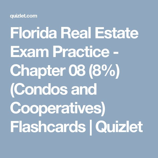 Florida Real Estate Exam Practice - Chapter 08 (8%) (Condos and Cooperatives) Flashcards | Quizlet