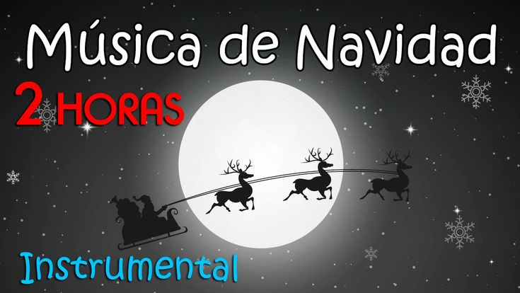 2 HORAS DE MÚSICA DE NAVIDAD ❄ Música Instrumental Navideña - Música Rel...