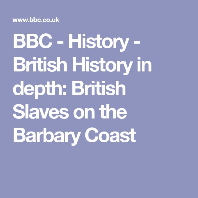 BBC - History - British History in depth: British Slaves on the Barbary Coast