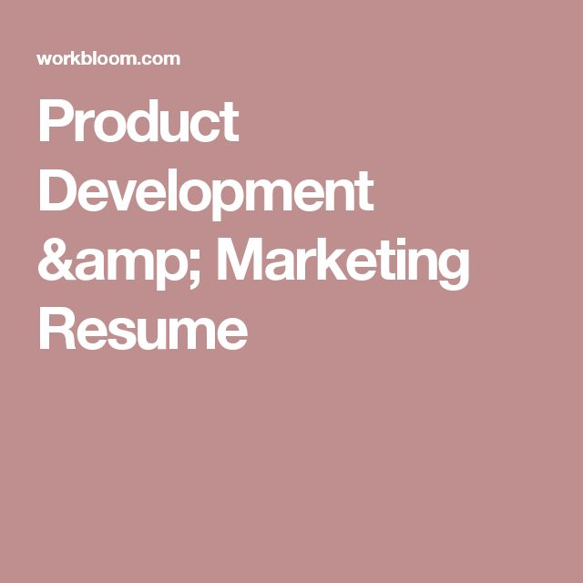 Product Development & Marketing Resume