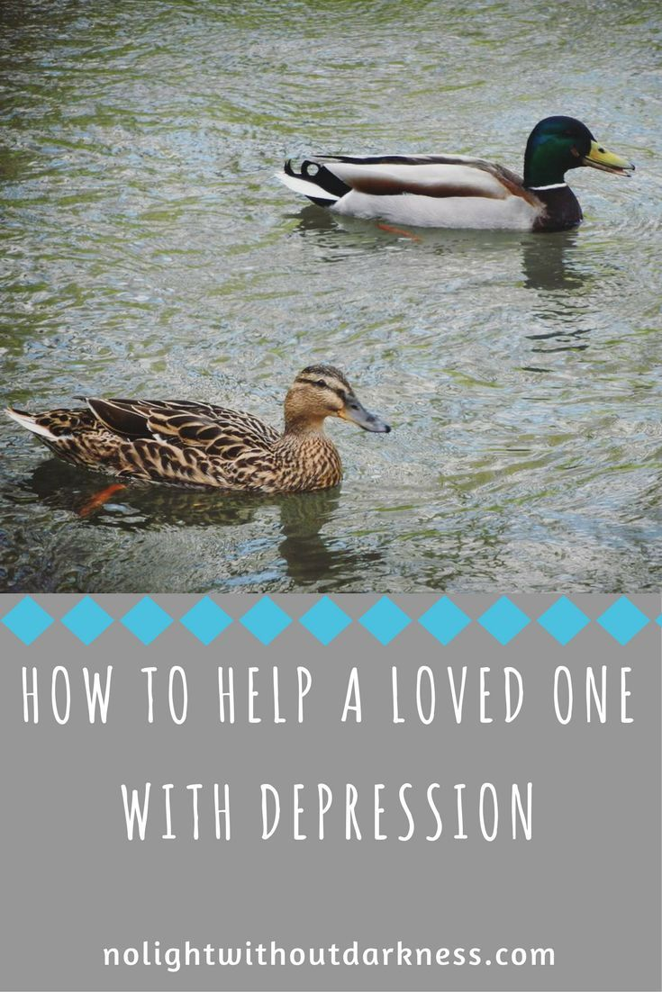 How to help a loved one with depression | post on No Light Without Darkness