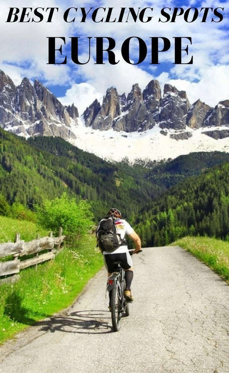 Best Cycling Spots In Europe In 2020 Cycling Europe Cycling