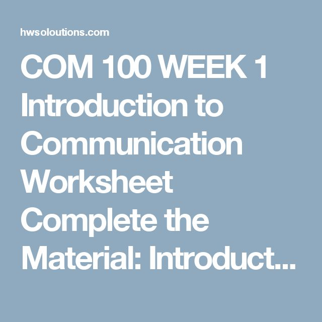 COM 100 WEEK 1 Introduction to Communication Worksheet Complete the Material: Introduction to Communication Worksheet.Introduction to Communication Worksheet  Paragraph Questions Answer the following questions in your own words. Each response must be written as an academic paragraph of at least 150 words. Be clear and concise and provide explanations for your answers. Format your sources consistent with APA guidelines.  According to Introducing Communication Theory (2010), what is the…