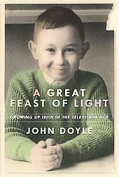John Doyle's A Great Feast of Light, by Denis Sampson