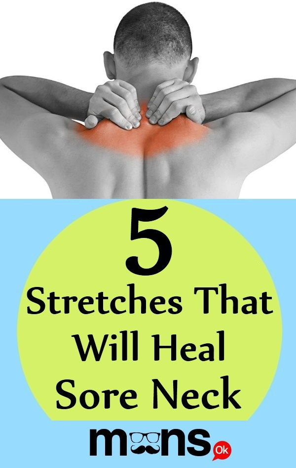 5 Stretches That Will Heal Sore Neck