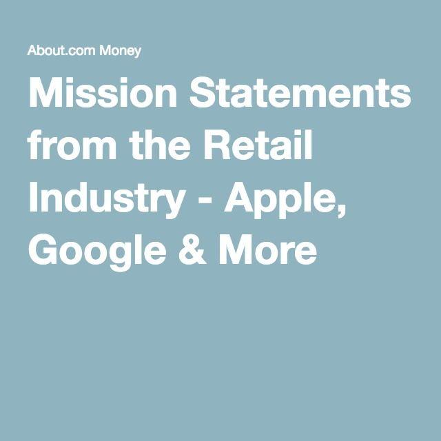 Mission Statements  - Apple, Google & More