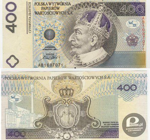 Banknot 400 zł – Ktokolwiek widział, ktokolwiek wie
