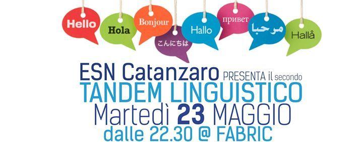 ...arriva il secondo appuntamento con il  TANDEM LINGUISTICO targato ESN CATANZARO!  conoscete delle lingue? o volete impararne una? avete voglia di conoscere nuove persone? scambiare due chiacchiere in un'altra lingua e perchè no bere qualcosa insieme!?!?!   beh questo è l'evento che fa proprio per VOI!!!!  andiamo con ordine...  - quando? MARTEDì 23 MAGGIO  - dove? @ Fabric (Catanzaro Lido)  - cos'è il #TANDEMproject e come funziona...  #TANDEMproject offre a tutti i partecipanti la…