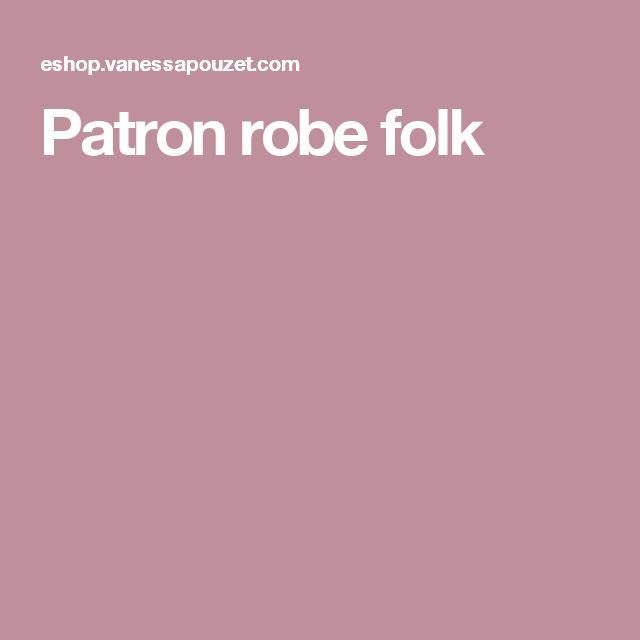 Patron robe folk