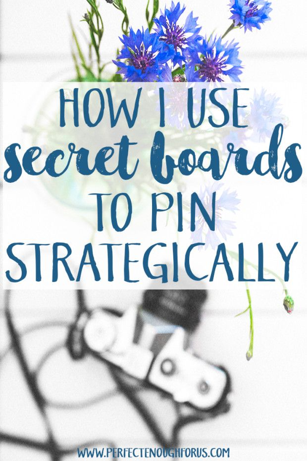 Pinterest growth doesn't 'just happen'. It takes a plan and a goal to pin strategically and this is how I use secret boards to help achieve my pinning goals