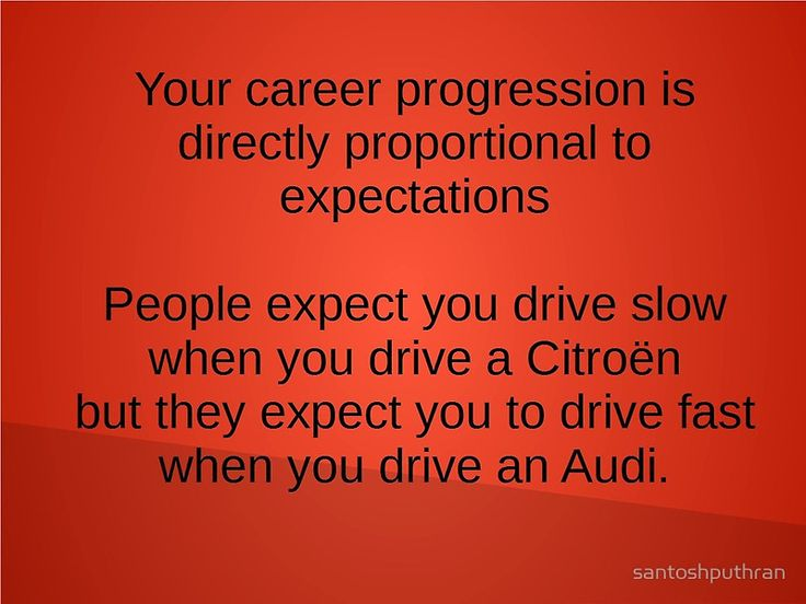 Your career progression depends on expectations