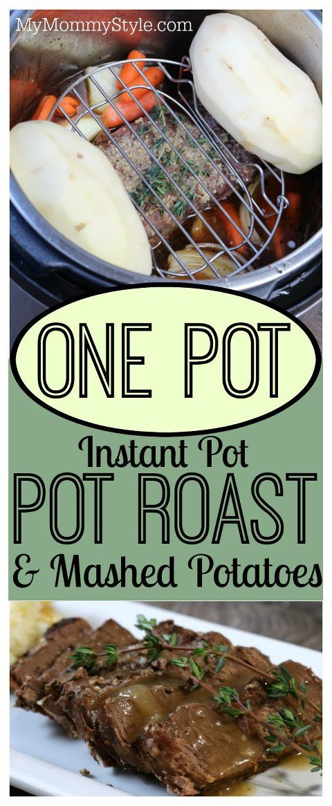 One Pot Instant Pot Pot Roast Mashed Potatoes