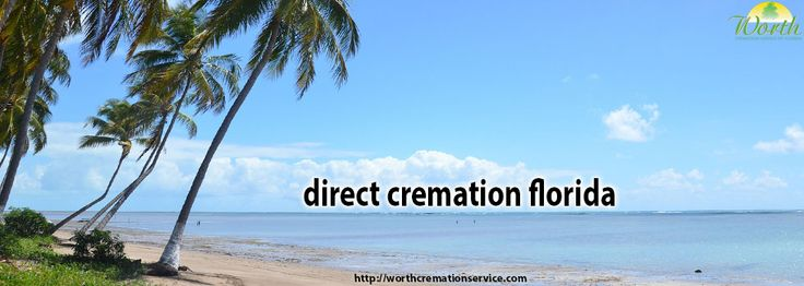 Worth cremation offering direct cremation in Gainesville, FL. Ask your query regarding direct cremation florida to us only on http://worthcremationservice.com